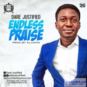 Dare Justified - Endless Praise